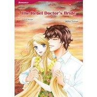 THE REBEL DOCTOR'S BRIDE