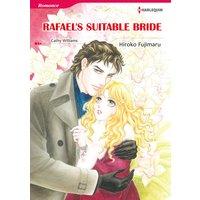 RAFAEL'S SUITABLE BRIDE