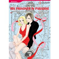 HIS PRISONER IN PARADISE
