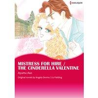 MISTRESS FOR HIRE / THE CINDERELLA VALENTINE