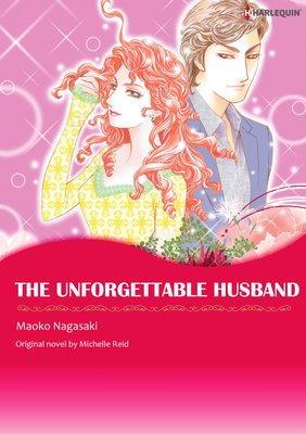 THE UNFORGETTABLE HUSBAND