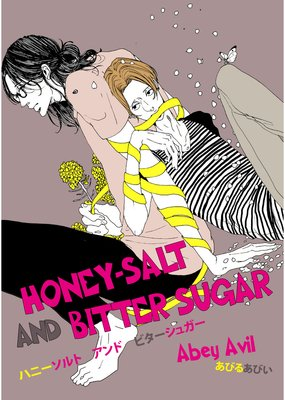 HONEY-SALT AND BITTER SUGAR