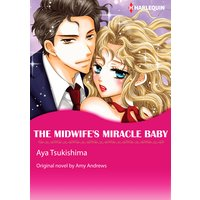 THE MIDWIFE'S MIRACLE BABY