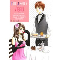 THE ANGRY VIRGIN -MY YOUNGER BOYFRIEND IS A WOLF IN SHEEP'S CLOTHING-