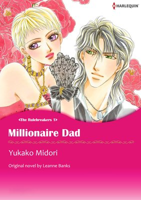 MILLIONAIRE DAD The Rulebreakers