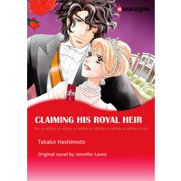 CLAIMING HIS ROYAL HEIR Royal Rebels 3