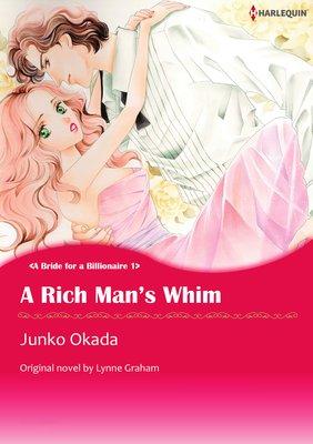 A RICH MAN'S WHIM A Bride for a Billionaire 1