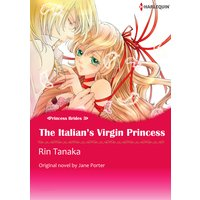 THE ITALIAN'S VIRGIN PRINCESS Princess Brides 3