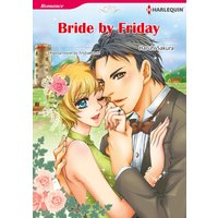 BRIDE BY FRIDAY
