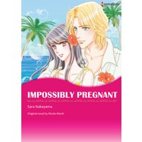 IMPOSSIBLY PREGNANT