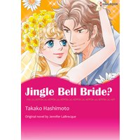 JINGLE BELL BRIDE?