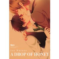 A DROP OF HONEY