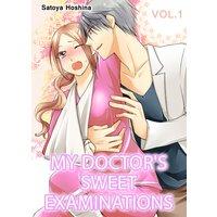 MY DOCTOR'S SWEET EXAMINATIONS