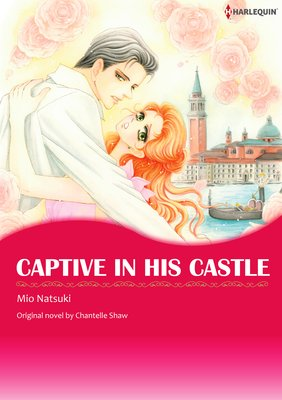 CAPTIVE IN HIS CASTLE