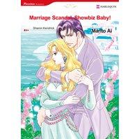 Marriage Scandal, Showbiz Baby!